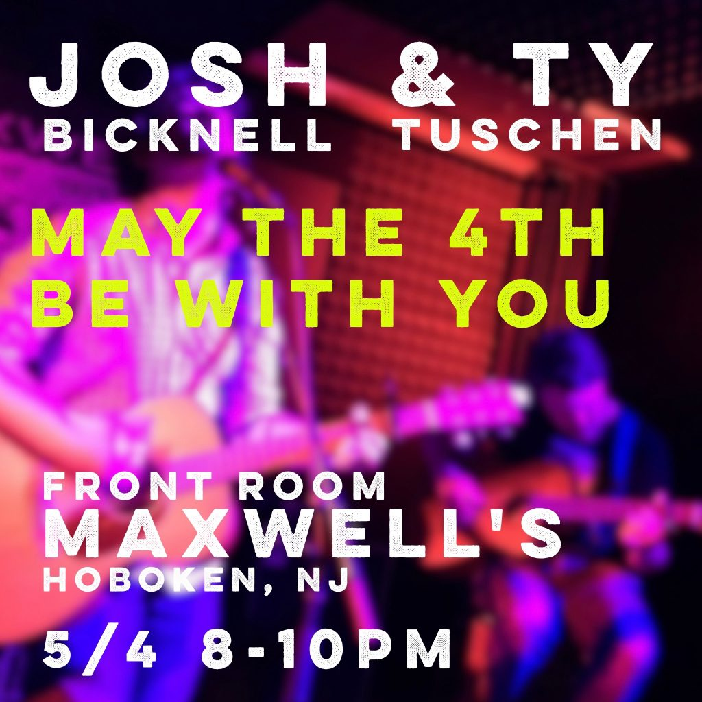 Maxwells flyer - Josh and Ty May 4th